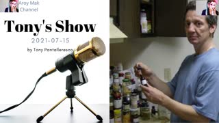 Tony Pantalleresco 2021-07-15 Tony's Show