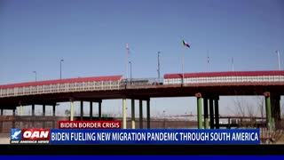 Biden fueling new migration pandemic through South America
