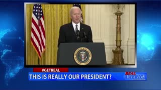 Real America - #GETREAL 'This is Really Our President?'