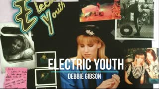 Electric Youth (Acapella) | Debbie Gibson