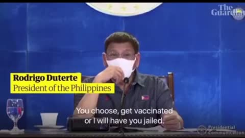 Duterte threatening to arrest anyone that doesn't get the vaccine.