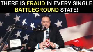 There is Fraud in Every Single Battleground State!
