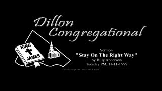 Sermon Classics - Stay On The Right Way, Billy Anderson, 1999