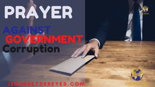 #4 Prayer against corruption in government, spiritual warfare