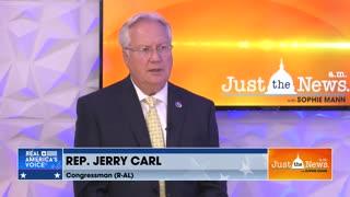 Rep. Jerry Carl (R-AL): Rep. Omar should lose cmte. assignments / House should investigate Fauci