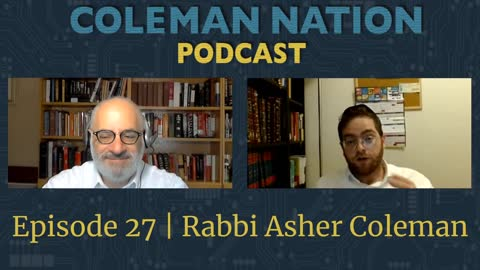 ColemanNation Full Episode 27 - Rabbi Asher Coleman: What's the ROSH?
