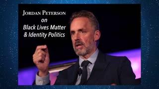 Jordan Peterson on Black Lives Matter & Identity Politics