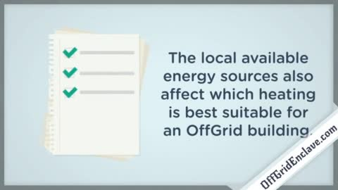 OffGrid heating options for self sufficient and sustainable living