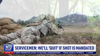 Servicemen: We'll Quit If Vaccine Is Mandated
