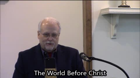 The World Before Christ