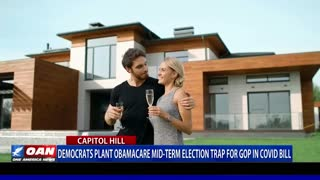 Democrats plant Obamacare midterm election trap for GOP in COVID bill