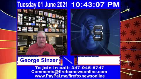 FIREFOXNEWS ONLINE™ June 1st, 2021 Broadcast