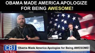Obama Made America Apologize for Being AWESOME!