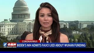 Biden's NIH admits Fauci lied about Wuhan funding