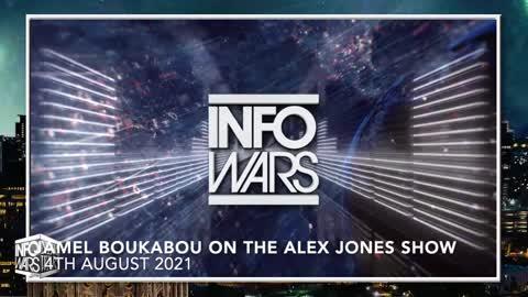 Jamel Boukabou on The Alex Jones Show August 4, 2021