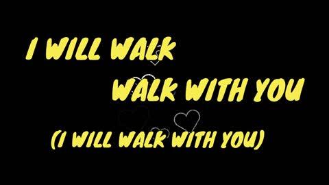 Hugh Wilson - I Will Walk With You (2020 Version) - Lyric Video