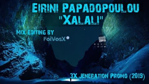 Ειρήνη Παπαδοπούλου - Χαλάλι (3X Jeneration Promo 2019)