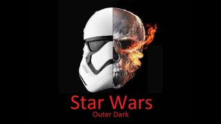 Outer Dark: A Star Wars Story- Part 2