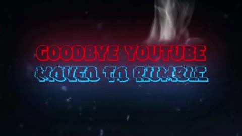 Goodbye YouTube, I moved to Rumble
