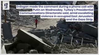 Israel must be taught a 'lesson', Erdogan tells Putin