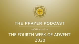 The Fourth Week of Advent 2020