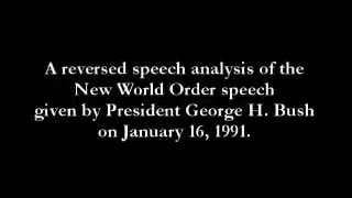 Reverse Speech - George Bush - New World Order
