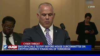 DHS officials testify before House Subcommittee on cryptocurrency financing of terrorism