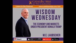 M.C. Laubscher Shares The Economy & Markets Under President Donald Trump