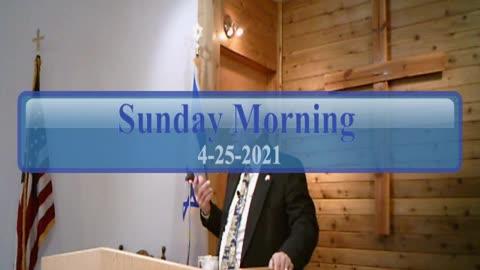 Sunday Morning 4-25-2021