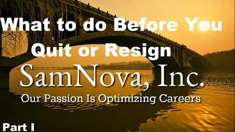 What to do before you quit or resign | Part I | Optimize Your Career
