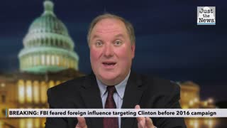 FBI feared foreign influence targeting Clinton before 2016 campaign, declassified memos show