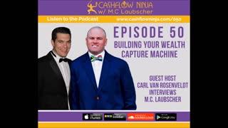 M.C. Laubscher Shares Building Your Wealth Capture Machine
