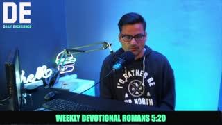 Romans 5:20 Devo With Pastor Anthony
