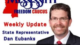Mississippi Freedom Caucus Weekly Update - Vaccine Mandates