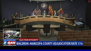 Col. Phil Waldron: Maricopa County Adjudication Rate At 11 Percent