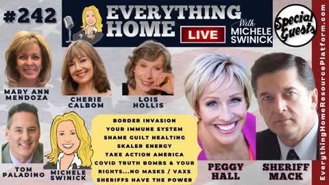 242 PEGGY HALL, SHERIFF MACK, Border Crisis, Covid19 Facts, Heal, Scalar, Save America, Constitution