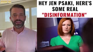 Hey Jen Psaki, Here's Some Real Disinformation