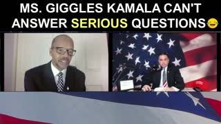 Ms. Giggles Kamala Can't Answer Serious Questions!
