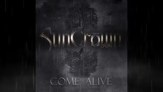 Suncrown - Come Alive