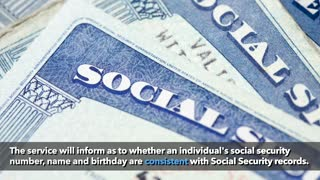 Social Security number verification service shows if info is consistent with Social Security records