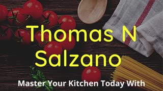 Thomas Salzano - Master Your Kitchen Today With These Simple Tips