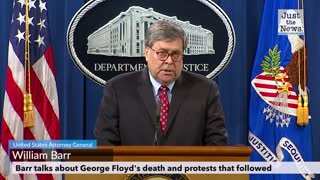 Attorney General Barr speaking about George Floyd's death and protests that followed