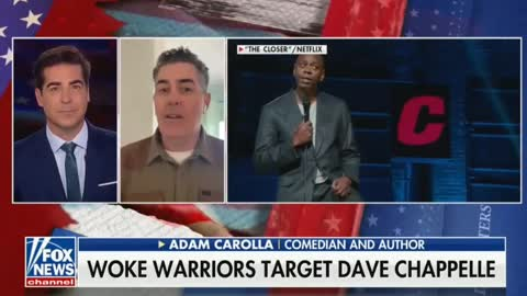 Jesse Watters and Adam Carolla: Cancel Culture Comes for Dave Chappelle