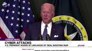 U.S President Warns Of Likelihood Of 'Real Shooting War'   FOREIGN