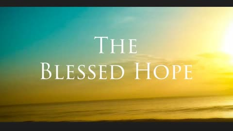 The Lion's Table: the Blessed Hope