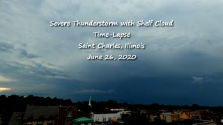 Thunderstorm and Shelf Cloud Time-Lapse - St Charles, Illinois on June 26, 2020