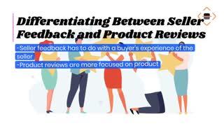 Seller Feedback vs Product Reviews on Amazon