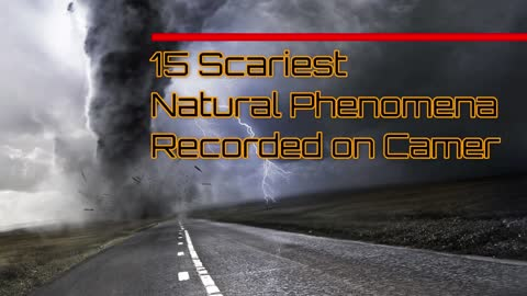 Compilation!! Scariest Natural Phenomena recorded on Camera Video !!