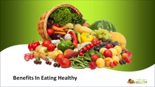 Benefits In Eating Healthy