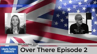 Over There Episode 2 – UK-US News Show